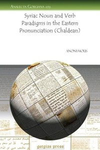 Syriac Noun and Verb Paradigms in the Eastern Pronunciation (Cha