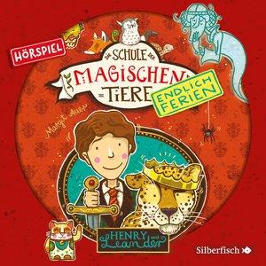 Henry und Leander - Das Hörspiel (Die Schule der magischen Tiere