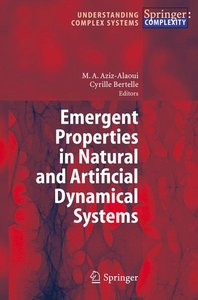 Emergent Properties in Natural and Artificial Dynamical Systems