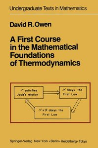 A First Course in the Mathematical Foundations of Thermodynamics