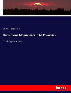 Rude Stone Monuments in All Countries