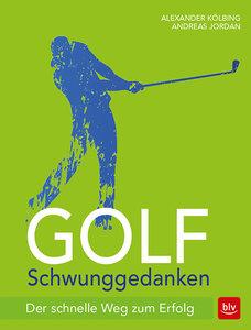 Golf Schwunggedanken