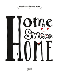 Home sweet Home 2019 Typo Art Kalender