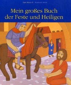 Mein großes Buch der Feste und Heiligen