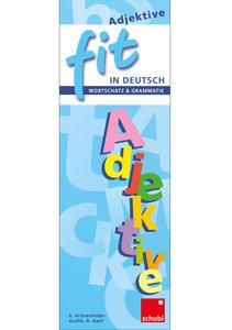 FIT in Deutsch - Wortschatz & Grammatik. Adjektive