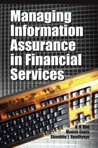 Managing Information Assurance in Financial Services
