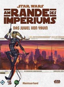 Star Wars, Am Rande des Imperiums - Das Juwel von Yavin