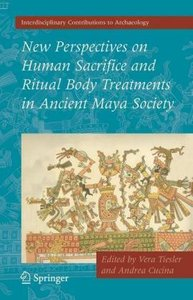 New Perspectives on Human Sacrifice and Ritual Body Treatments i