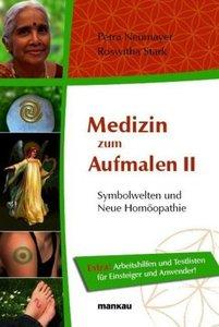 Medizin zum Aufmalen - Symbolwelten und Neue Homöopathie