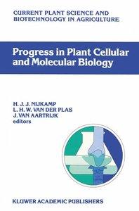 Progress in Plant Cellular and Molecular Biology