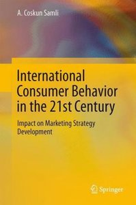 International Consumer Behavior in the 21st Century