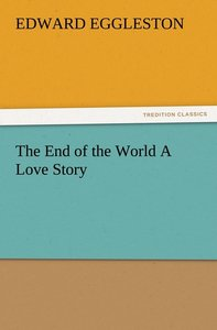 The End of the World A Love Story