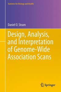 Design, Analysis, and Interpretation of Genome-Wide Association