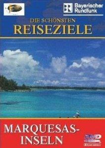 Fernweh - Die schönsten Reiseziele: Marquesas Inseln