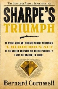 Sharpe\'s Triumph: The Battle of Assaye, September 1803
