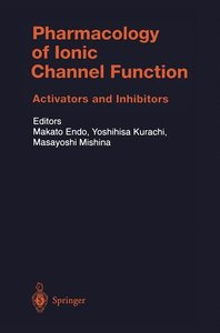 Pharmacology of Ionic Channel Function: Activators and Inhibitor