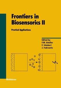Frontiers in Biosensorics II