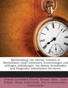Beschreibung von allerley Insecten in Deutschland: nebst nützlic