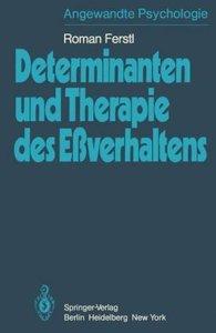 Determinanten und Therapie des Eßverhaltens