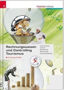 Rechnungswesen und Controlling Tourismus I HLT inkl. Übungs-CD-R