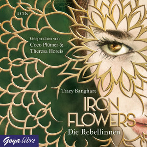 Iron Flowers. Die Rebellinnen