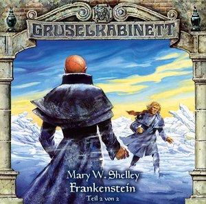 Gruselkabinett. Frankenstein 2. CD