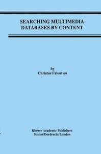 Searching Multimedia Databases by Content