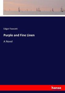 Purple and Fine Linen