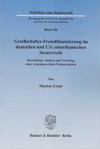 Gesellschafter-Fremdfinanzierung im deutschen und U.S.-amerikani