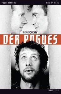 Kiss My Arse - Die Geschicht der Pogues