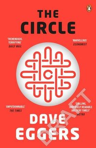 The Circle. Film Tie-In