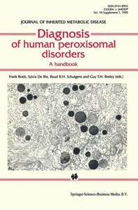 Diagnosis of human peroxisomal disorders