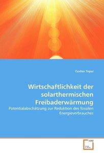 Wirtschaftlichkeit der solarthermischen Freibaderwärmung