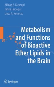 Metabolism and Functions of Bioactive Ether Lipids in the Brain