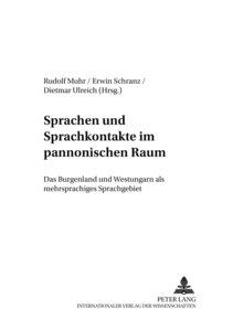 Sprachen und Sprachkontakte im pannonischen Raum
