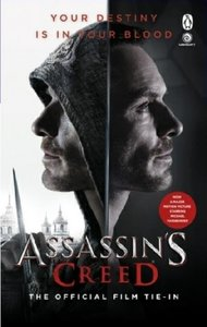 Assassin\'s Creed: The Official Film Tie-In