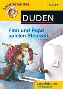 Lesedetektive - Finn und Papa spielen Steinzeit, 1. Klasse