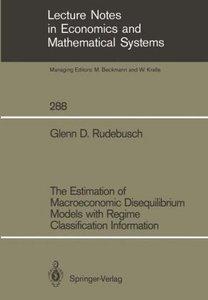 The Estimation of Macroeconomic Disequilibrium Models with Regim