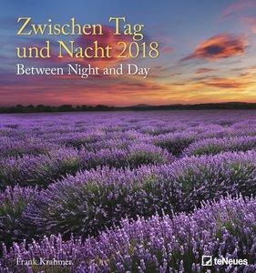 Zwischen Tag und Nacht 2018 Wandkalender