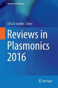 Reviews in Plasmonics 2016