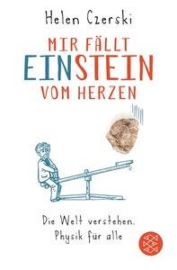 Mir fällt Einstein vom Herzen
