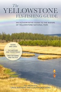 The Yellowstone Fly-Fishing Guide