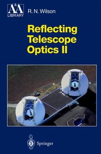 Reflecting Telescope Optics II