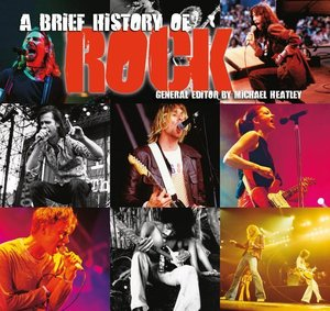 A Brief History of Rock