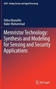 Memristor Device Synthesis and Modeling for Sensing and Security