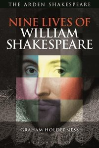 Nine Lives of William Shakespeare