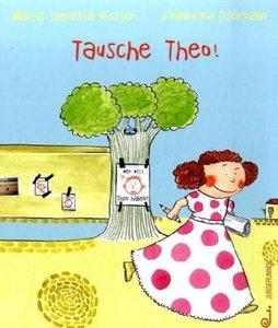Tausche Theo!