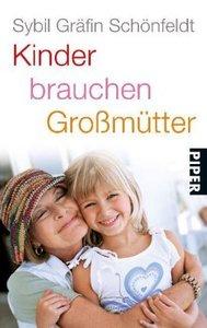 Kinder brauchen Großmütter