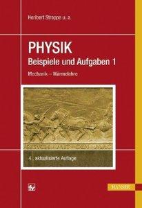 Physik - Beispiele und Aufgaben 01. Mechanik - Wärmelehre