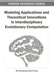 Modeling Applications and Theoretical Innovations in Interdiscip